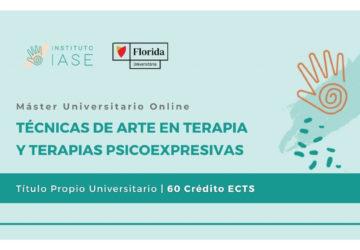 MÁSTER UNIVERSITARIO ONLINE TÉCNICAS DE ARTE EN TERAPIA Y TERAPIAS PSICOEXPRESIVAS (Título Propio)